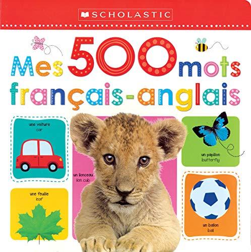 Apprendre avec Scholastic : Mes 500 mots français-anglais
