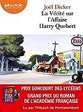 La Vérité sur l'affaire Harry Quebert: Livre audio 2 CD MP3
