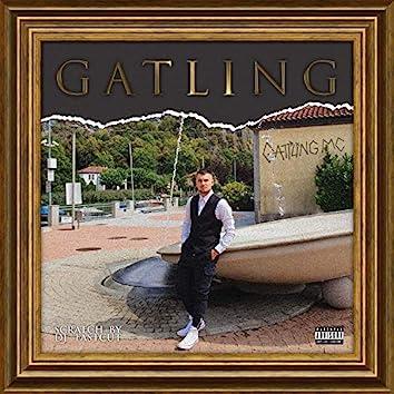 Gatling (Scratch by DJ Fastcut)