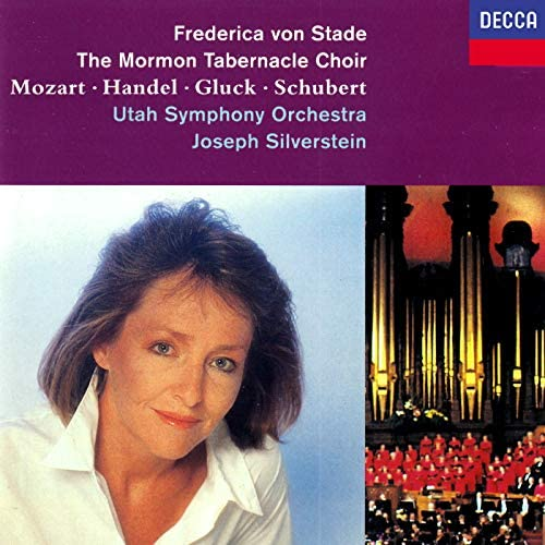 Frederica von Stade, The Mormon Tabernacle Choir, Utah Symphony Orchestra & Joseph Silverstein