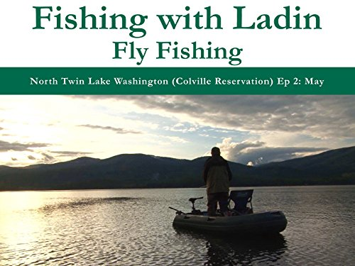 North Twin Lake Washington (Colville Reservation) Episode 2: May