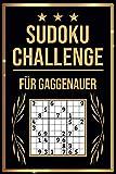 SUDOKU Challenge für Gaggenauer: Sudoku Buch I 300 Rätsel inkl. Anleitungen & Lösungen I Leicht bis Schwer I A5 I Tolles Geschenk für Gaggenauer