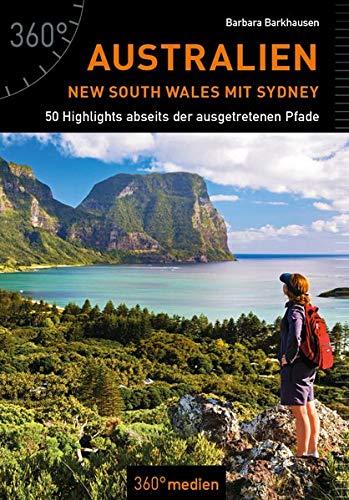 Australien - New South Wales mit Sydney: 50 Highlights abseits der ausgetretenen Pfade