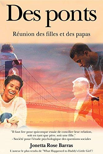 Des Ponts: Réunion des filles et des papas (French Edition)