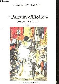Parfum d'etoile. congo -viet-nam