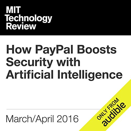 How PayPal Boosts Security with Artificial Intelligence audiobook cover art