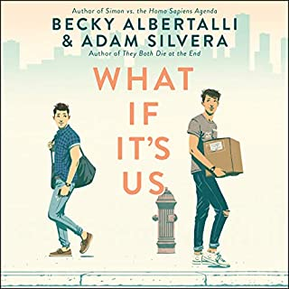 What If It's Us                   Written by:                                                                                                                                 Becky Albertalli,                                                                                        Adam Silvera                               Narrated by:                                                                                                                                 Noah Galvin,                                                                                        Froy Gutierrez                      Length: 9 hrs and 48 mins     51 ratings     Overall 4.6