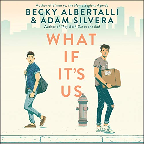 What If It's Us audiobook cover art