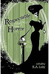 Respectable Horror Paperback