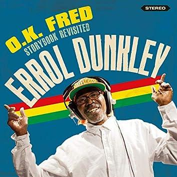 O.K. Fred Storybook Revisited