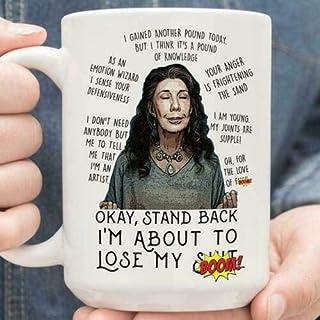 JIPIMUG Grace and Frankie Okay Stand Back I'm About To Loose White- 15OZ Coffee Mug