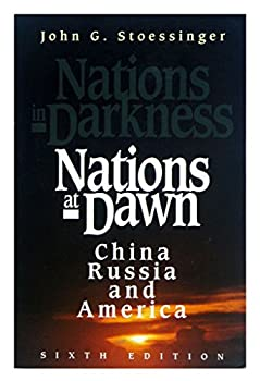 Nations at Dawn (Formerly Titled: Nations in Darkness)