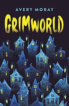 Grimworld: Tick, Tock, Tick, Tock by [Avery Moray]