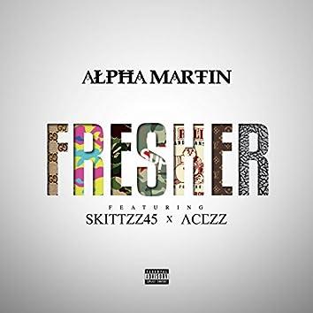 Fresher (feat. Acezz & Skittzz45)