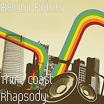 Third Coast Rhapsody