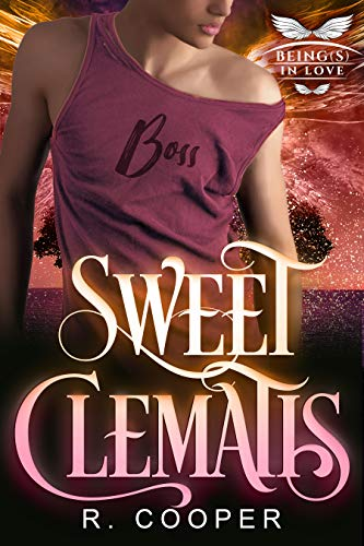 Sweet Clematis (Being(s) in Love Book 9) (English Edition)