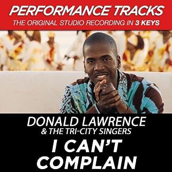 I Can't Complain (Performance Tracks)