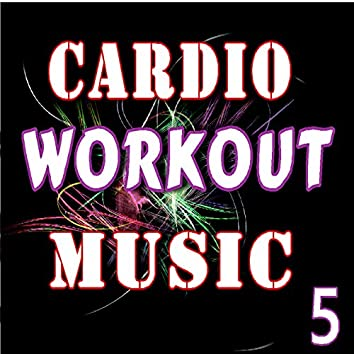 Cardio Workout Music, Vol. 5 (Instrumental)