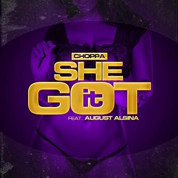 She Got It (feat. August Alsina)