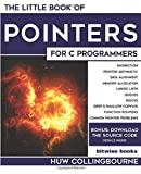The Little Book Of Pointers: For C Programmers