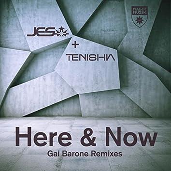 Here & Now (Gai Barone Remixes)