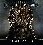 Juego de tronos: in memoriam (Caelus books)...