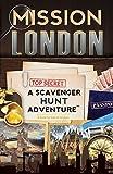 Mission London: A Scavenger Hunt Adventure (Travel Guide For Kids)