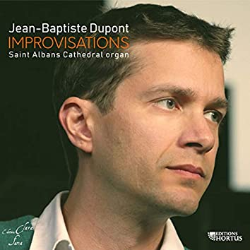 Jean-Baptiste Dupont: Improvisations