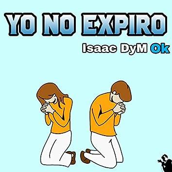 Yo No Expiro