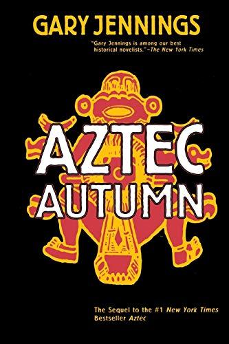 Aztec Autumn: 2