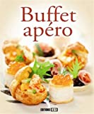 buffet apero* (SAVOUREUSES RECETTES)