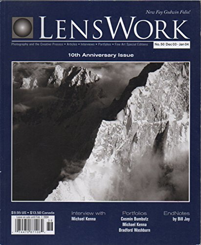 LensWork (magazine), no. 50 (December 2003/January 2004) (10th Anniversary Issue) (Michael Kenna interview; Cosmin Bumbutz (Bumbuţ), Kenna, Bradford Washburn, Fay Godwin Photos)