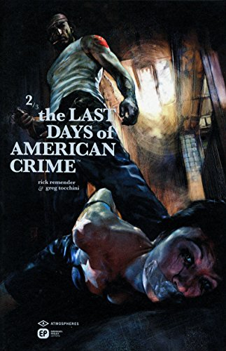 THE LAST DAYS OF AMERICAN CRIME 2
