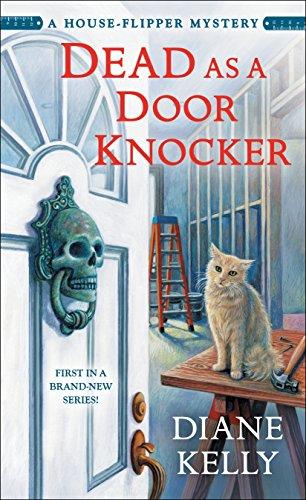 Dead as a Door Knocker: A House-Flipper Mystery (A House-Flipper Mystery, 1)