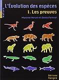 L'évolution des espèces, Tome 1 - Les preuves