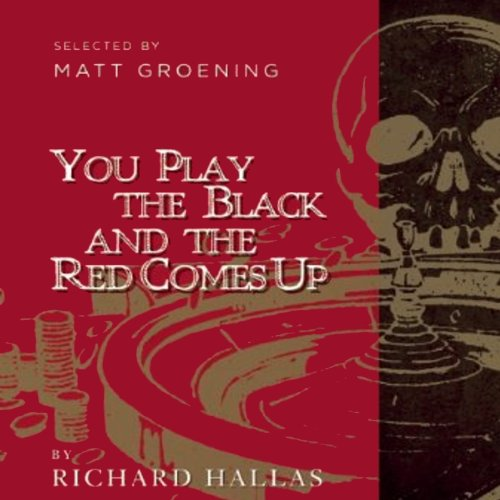 You Play the Black and the Red Comes Up audiobook cover art