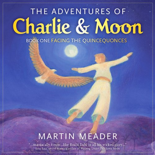 The Adventures of Charlie & Moon audiobook cover art