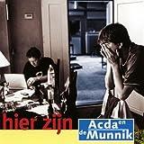Songtexte von Acda en De Munnik - Hier zijn