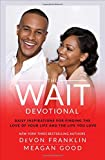 The Wait Devotional: Daily Inspirations for Finding the Love of Your Life and...
