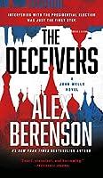 DECEIVERS, THE (JOHN WELLS NOVEL, A)