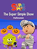 The Super Simple Show: Halloween - Super Simple