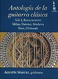 Antologia Guitarra Clasica 1 [Edizione: Stati Uniti]