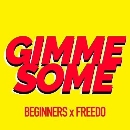 Beginners & Freedo