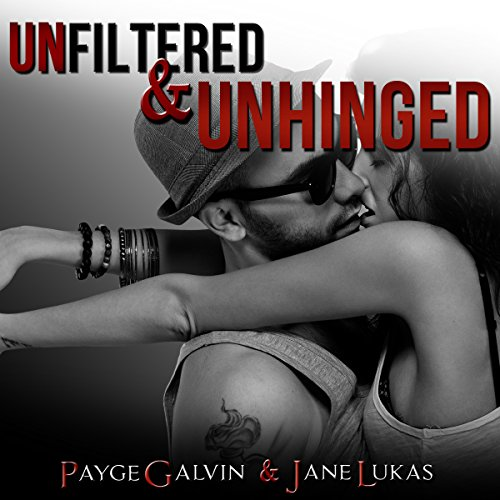Unfiltered & Unhinged audiobook cover art