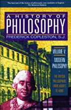 A History of Philosophy, Vol. 5: Modern Philosophy - The British Philosophers from Hobbes to Hume