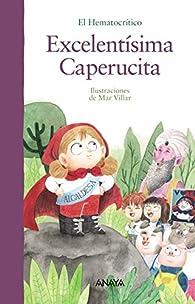 Excelentísima Caperucita  - Álbum ilustrado) par  El Hematocrítico