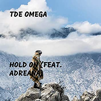 Hold On (feat. Adreana)