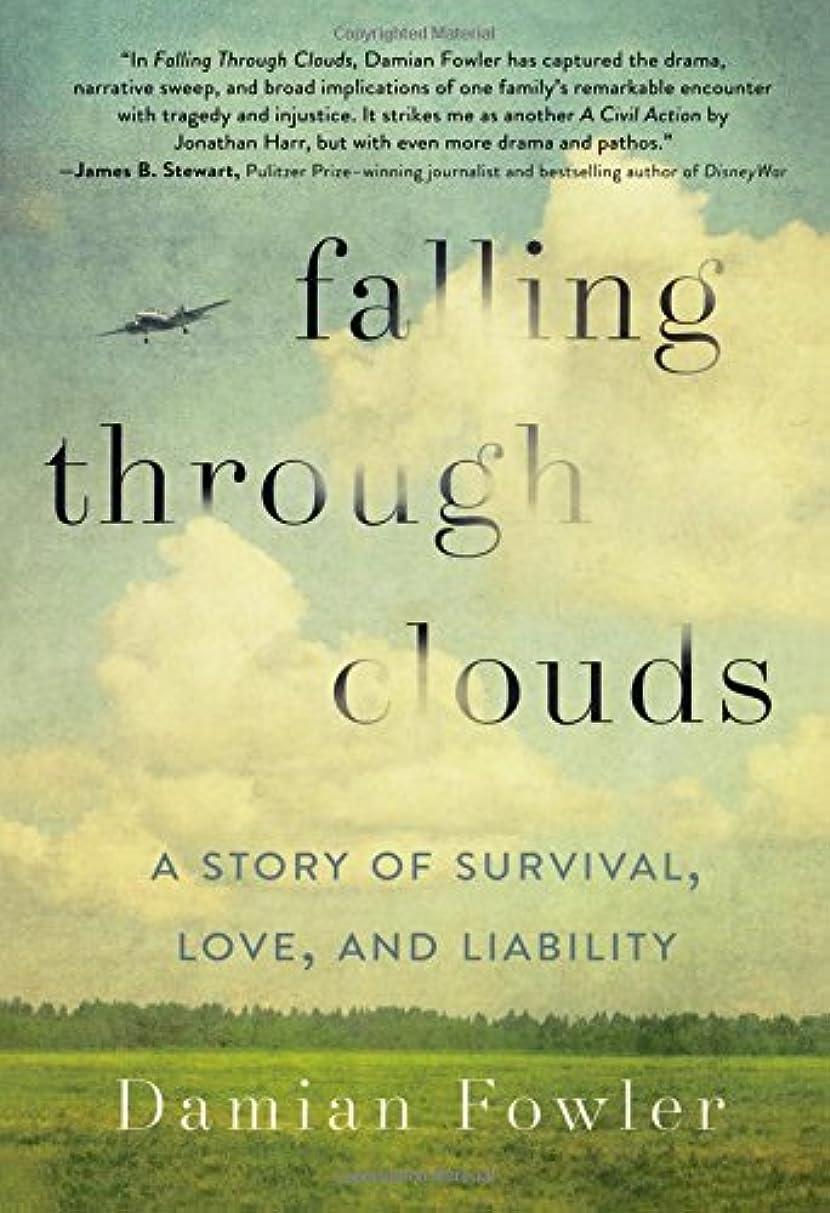 ゴミ箱森遅れFalling Through Clouds: A Story of Survival, Love, and Liability