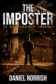 The Imposter: Is He Already Inside?