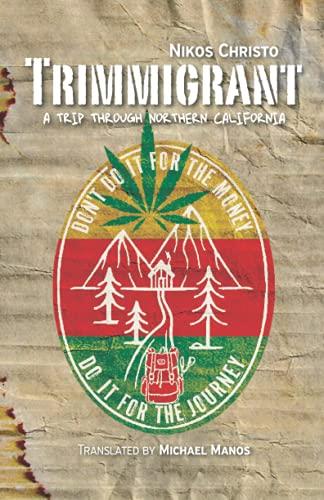 Trimmigrant: A trip through Northern California